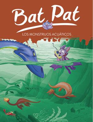 BAT PAT 13. LOS MONSTRUOS ACUATICOS