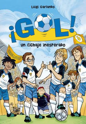 GOL (8). UN FICHAJE INESPERADO