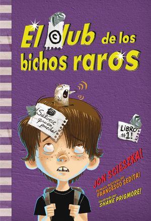 CLUB DE LOS BICHOS RAROS, EL