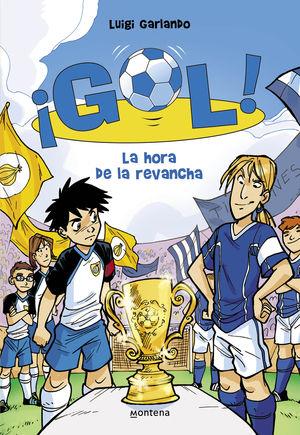 GOL! 10 .LA HORA DE LA REVANCHA