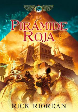 LA PIRAMIDE ROJA (LAS CRÓNICAS DE LOS KANE VOL. 1)
