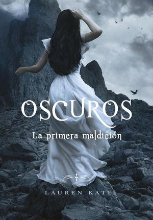 OSCUROS. LA PRIMERA MALDICIÓN
