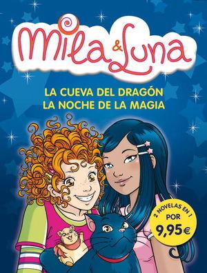 MILA & LUNA. CUEVA DRAGON Y NOCHE MAGIA