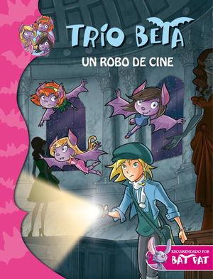 TRIO BETA 4. UN ROBO DE CINE