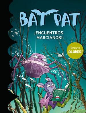 BAT PAT. ¡ENCUENTROS MARCIANOS! (CON OLORES)