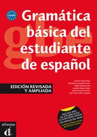 GRAMÁTICA BÁSICA DEL ESTUDIANTE DE ESPAÑOL. EDICIÓN REVISADA. NIVELES A1-A2-B1