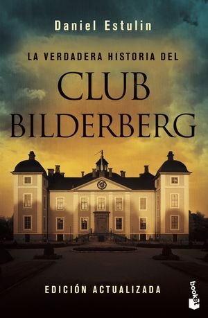 LA VERDADERA HISTORIA DEL CLUB BILDERBERG (NF)