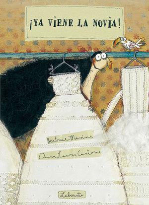 ¡Ya viene la novia!