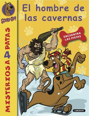 SCOOBY DOO - EL HOMBRE DE LAS CAVERNAS