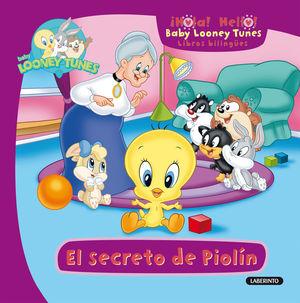 BABY LOONEY TUNES. EL SECRETO DE PIOLÍN