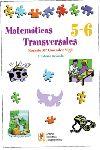 MATEMÁTICAS TRANSVERSALES, 5 Y 6 EDUCACIÓN PRIMARIA