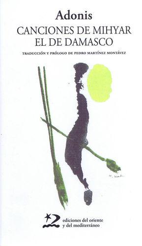 CANCIONES DE MIHYAR EL DE DAMASCO