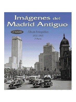 Imagenes Del Madrid Antiguo 2