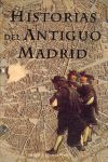 Historias del antiguo Madrid