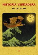 HISTORIA VERDADERA DE LUCIANO