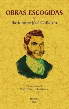 OBRAS ESCOGIDAS DE BARTOLOMÉ GALLARDO