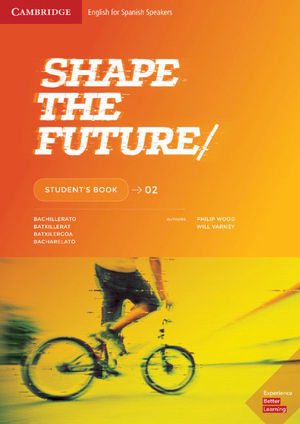 (20) BACH2 SHAPE THE FUTURE. STUDENT'S BOOK. LEVEL 2 CAMBRIDGE