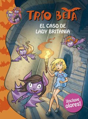 TRÍO BETA. EL CASO DE LADY BRITANIA