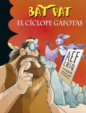 BAT PAT 29. EL CÍCLOPE GAFOTAS