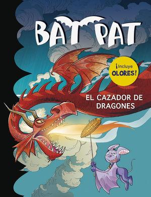 BAT PAT. EL CAZADOR DE DRAGONES (OLORES)