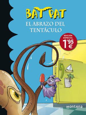 BAT PAT 21. EL ABRAZO DEL TENTÁCULO