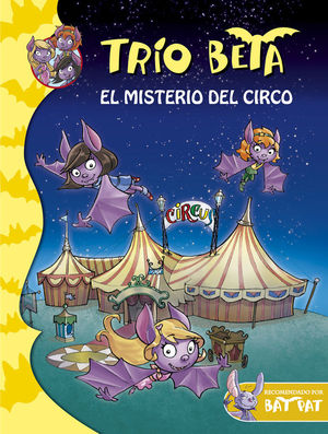 TRIO BETA 9. EL MISTERIO DEL CIRCO