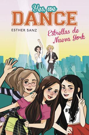 YES, WE DANCE 3. ESTRELLAS DE NUEVA YORK