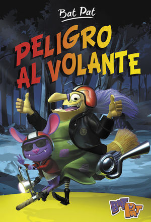 PELIGRO AL VOLANTE - BAT PAT