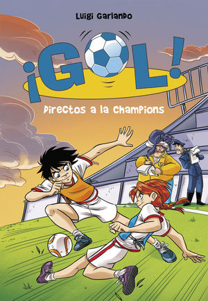 DIRECTOS A LA CHAMPIONS (SERIE ¡GOL! 41)