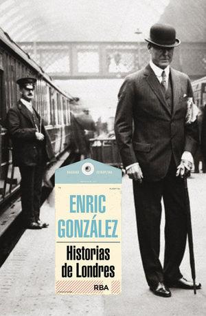 HISTORIAS DE LONDRES  (NUEVA EDICIÓN)