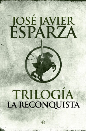 TRILOGÍA LA RECONQUISTA