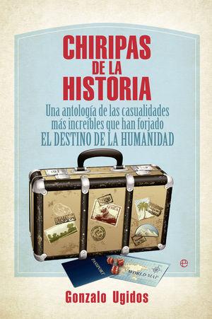 CHIRIPAS DE LA HISTORIA (BOLSILLO)