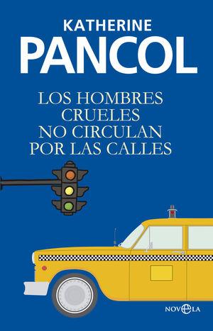 HOMBRES CRUELES NO CIRCULAN POR LAS CALLES, LOS