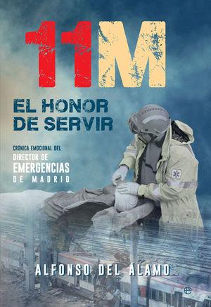 11-M. EL HONOR DE SERVIR