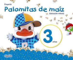 (18) 3AÑOS PROYECTO PALOMITAS DE MAÍZ. EDUCACIÓN INFANTIL. 3 AÑOS