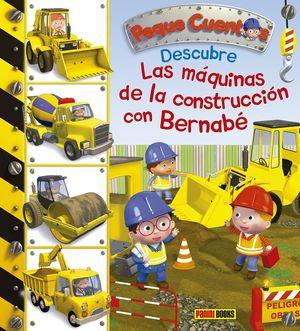 DESCUBRE LAS MAQUINAS DE LA CONSTRUCCIÓN CON BERNABÉ