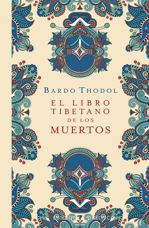 EL LIBRO TIBETANO DE LOS MUERTOS (N.E.)