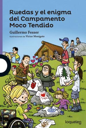 RUEDAS Y EL ENIGMA DEL CAMPAMENTO MOCO TENDIDO INF JUV16