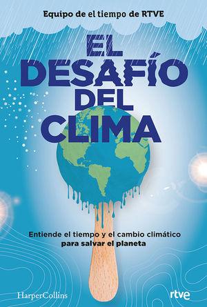EL DESAFÍO DEL CLIMA