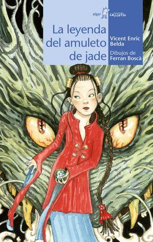 LA LEYENDA DEL AMULETO DE JADE