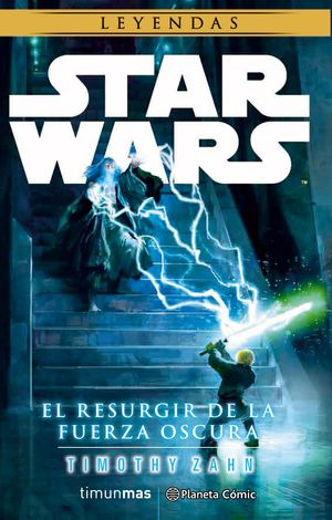 STAR WARS EL RESURGIR DE LA FUERZA OSCURA (NOVELA)