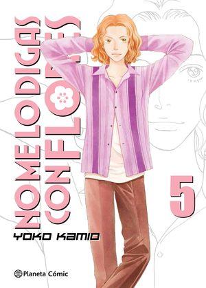 NO ME LO DIGAS CON FLORES Nº 05/20  (NUEVA EDICIÓN)