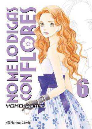 NO ME LO DIGAS CON FLORES Nº 06/20  (NUEVA EDICIÓN)