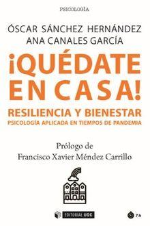 ¡QUÉDATE EN CASA! RESILIENCIA Y BIENESTAR