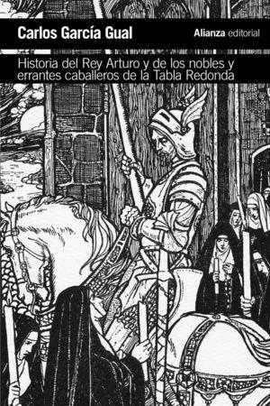 HISTORIA DEL REY ARTURO Y DE LOS NOBLES Y ERRANTES CABALLEROS DE LA TABLA REDOND