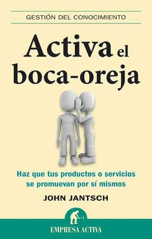 ACTIVA EL BOCA-OREJA