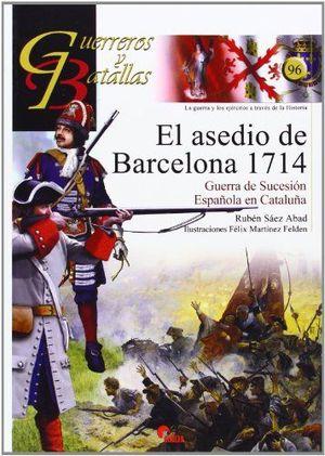 EL ASEDIO DE BARCELONA, 1714