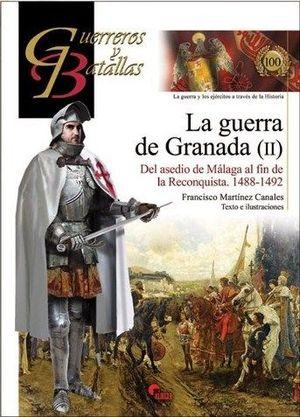 LA GUERRA DE GRANADA II