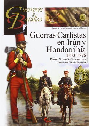 GUERRAS CARLISTAS EN IRÚN Y HONDARRIBIA 1833-1876
