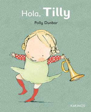 HOLA, TILLY